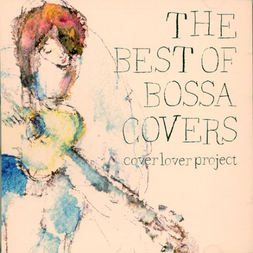 V.A - THE BEST OF BOSSA COVERS