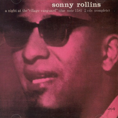 SONNY ROLLINS - A NIGHT AT THE VILLAGE VANGUARD [RVG EDITION]