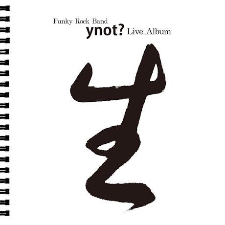 YNOT?(와이낫) - 生: LIVE ALBUM