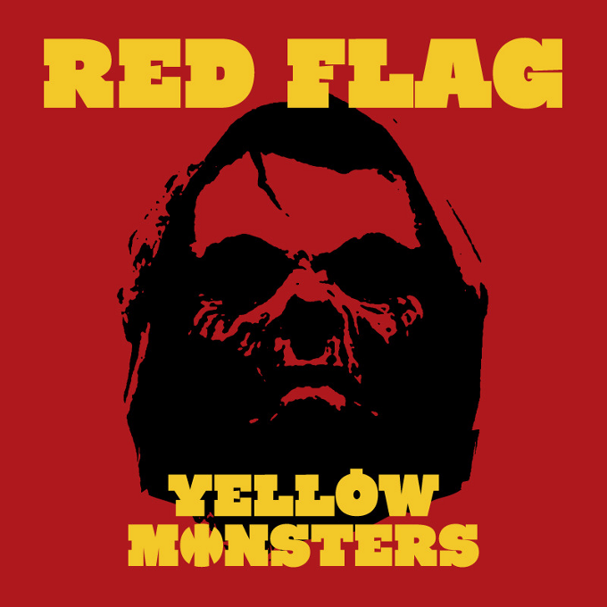 YELLOW MONSTERS(옐로우몬스터즈) - RED FLAG