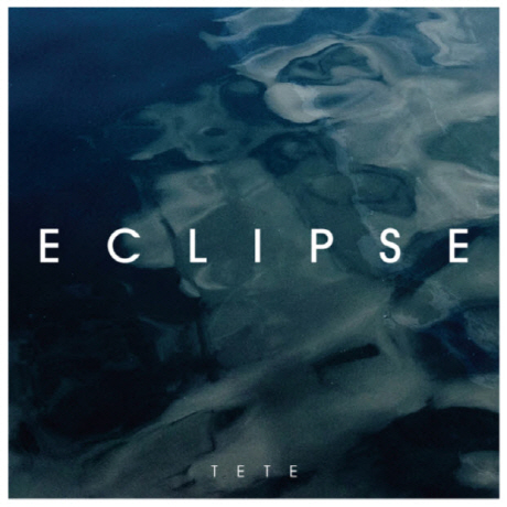 TETE(테테) - ECLIPSE