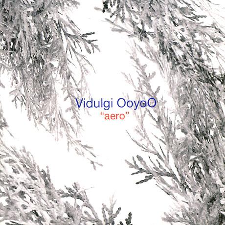 VIDULGI OOYOO(비둘기우유) - AERO