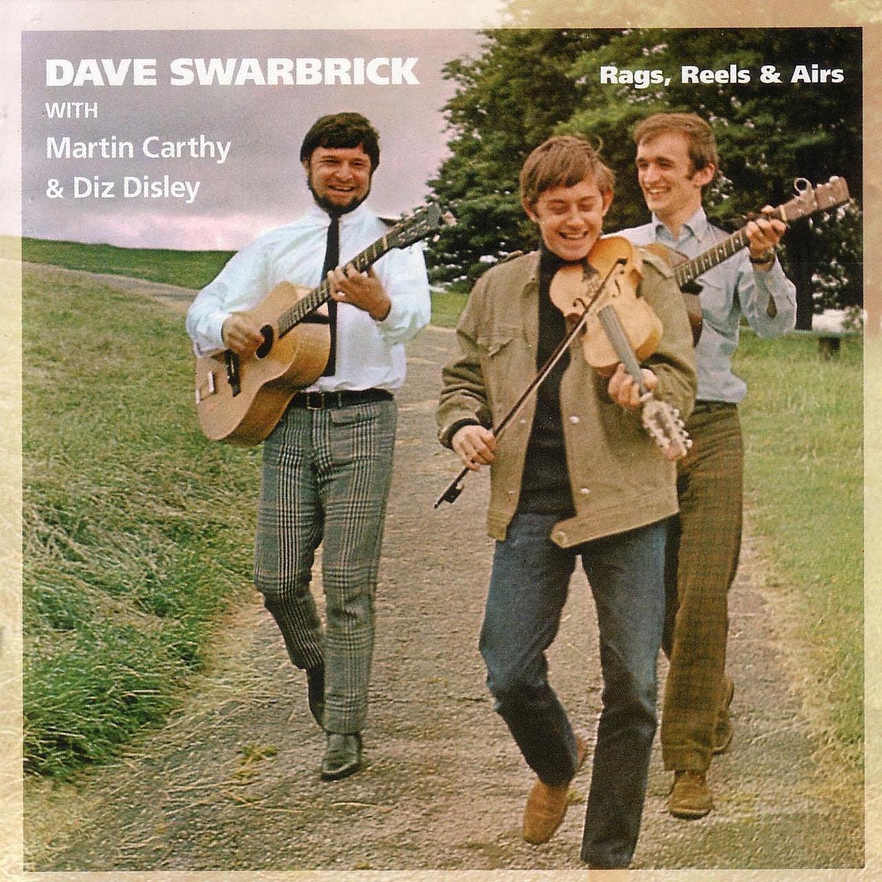 DAVE SWARBRICK - RAGS, REELS & AIRS [수입반]
