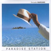 TORCUATO MARIANO - PARADISE STATION