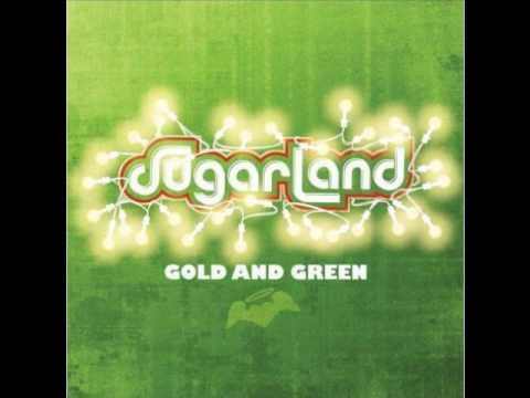 SUGARLAND - GOLD AND GREEN [USA]