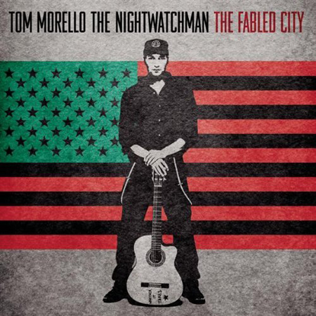 NIGHTWATCHMAN(TOM MORELLO) - THE FABLED CITY