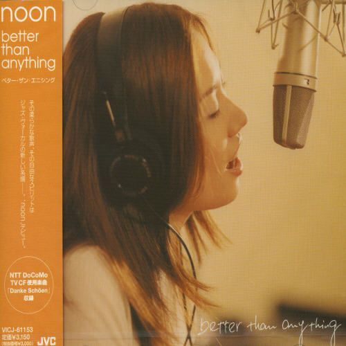 NOON - BETTER THAN ANYTHING