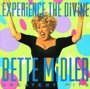 BETTE MIDLER - EXPERIENCE THE DIVINE BETTE MIDLER: GREATEST HITS