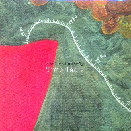 3RD LINE BUTTERFLY(3호선버터플라이) - TIME TABLE [2010 리마스터]