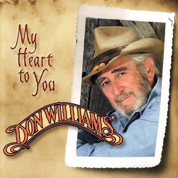 DON WILLIAMS - MY HEART TO YOU [EU]