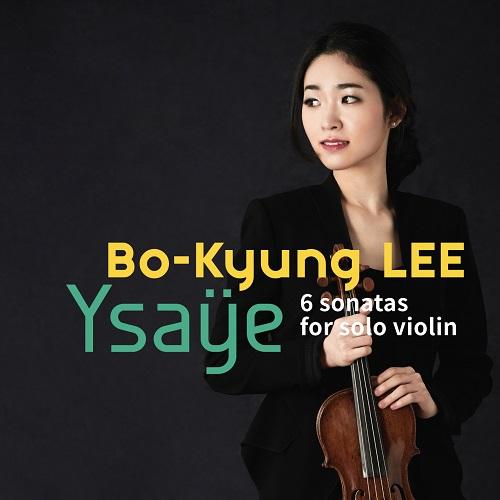 이보경(LEE BO KYUNG) - EUGÈNE YSAŸE 6 SONATAS FOR SOLO VIOLIN'