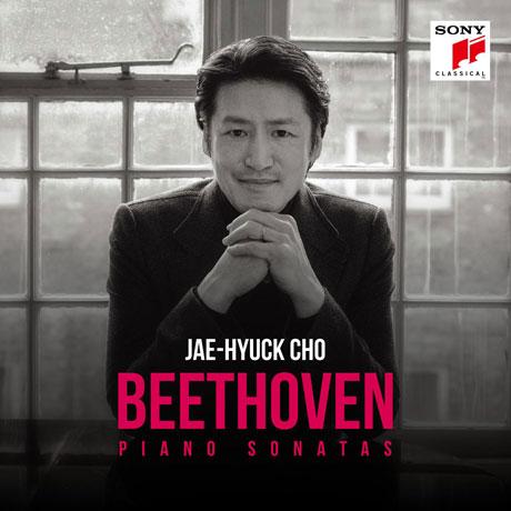 JAE-HYUCK CHO(조재혁) - BEETHOVEN: PIANO SONATAS [베토벤: 피아노 소나타]