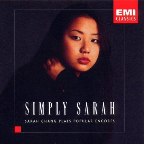 SARAH CHANG (장영주) - SIMPLY SARAH/ PLAYS POPULAR ENCORES (심플리 사라/ 앙코르 모음집)