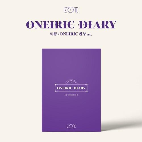 IZ*ONE(아이즈원) - ONEIRIC DIARY [환상 Ver.]