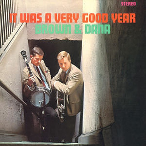BROWN & DANA - IT WAS A VERY GOOD YEAR [LP/VINYL]
