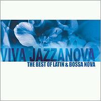 V.A - VIVA JAZZANOVA : THE BEST OF LATIN & BOSSA NOVA