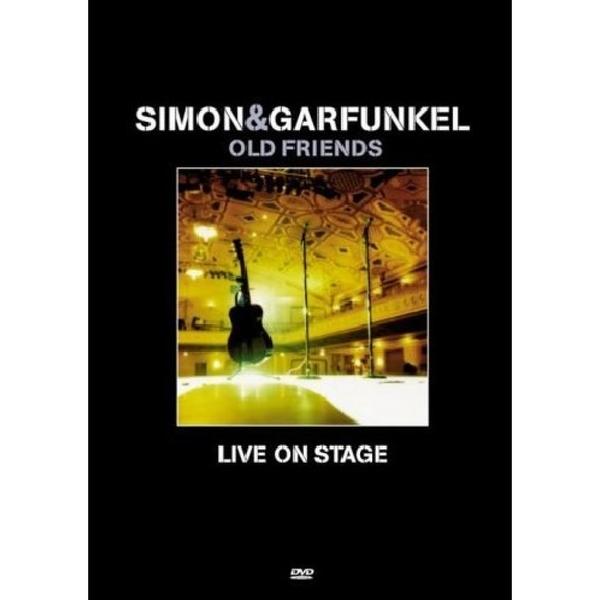 SIMON & GARFUNKEL - OLD FRIENDS : LIVE ON STAGE