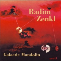 RADIM ZENKL - GALATIC MANDOLIN