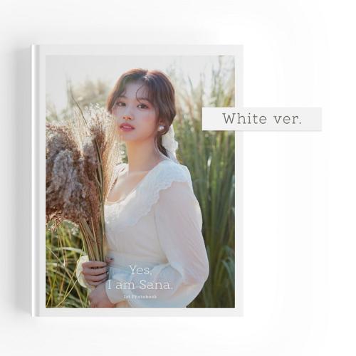 사나(SANA) - Yes, I am Sana. / 1ST PHOTOBOOK [White Ver.]