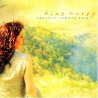 AINE FUREY - SWEETEST SUMMER RAIN