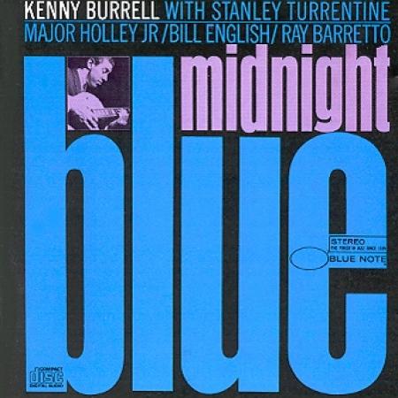 KENNY BURRELL - MIDNIGHT BLUE [REMASTERED] [수입]