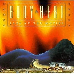 JAZZ AT THE MOVIES BAND - BODY HEAT