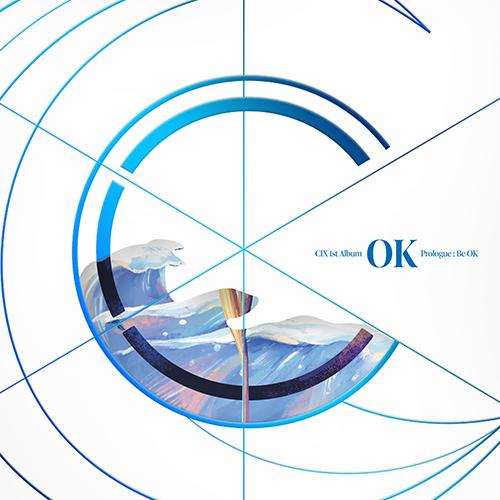 CIX(씨아이엑스) - 'OK' Prologue : Be OK [WAVE Ver.]