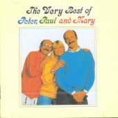 PETER PAUL & MARY - THE VERY BEST OF PETER PAUL & MARY