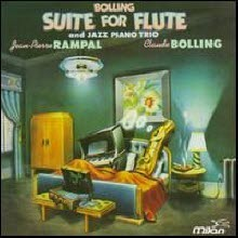 CLAUDE BOLLING/RAMPAL - SUITE FOR FLUTE & JAZZ PIANO TRIO