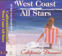 WEST COAST ALL STARS- CALIFORNIA DREAMIN