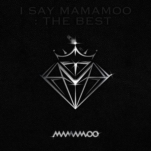 MAMAMOO(마마무) - I SAY MAMAMOO : THE BEST
