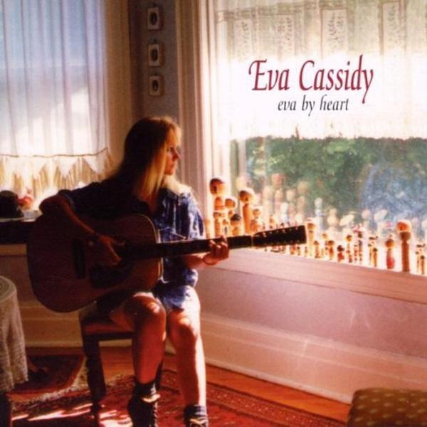EVA CASSIDY - EVA BY HEART [수입]