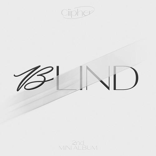 Ciipher(싸이퍼) - BLIND